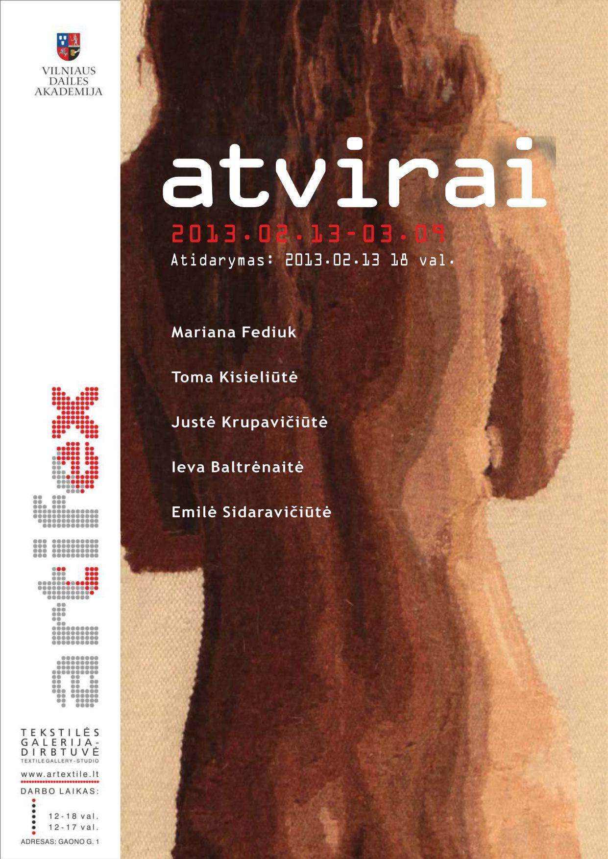 Artifex -VDA Tekstilės katedros trečio kurso studenčių bendra paroda ATVIRAI