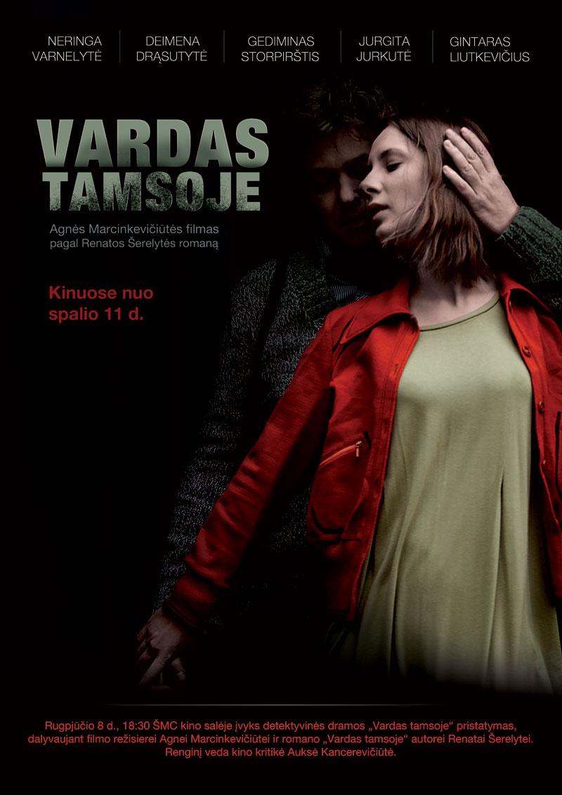 """ŠMC kino salėje – lietuviško detektyvo """"Vardas tamsoje"""" pristatymas"""