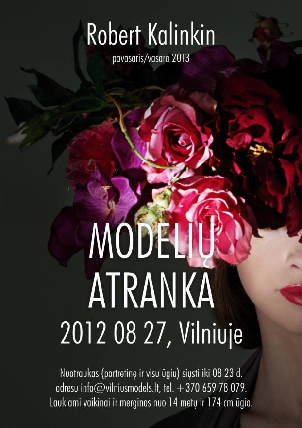 """Robertas Kalinkinas: """"Ieškau modelių, kuriems charizma įsiūta po oda"""""""