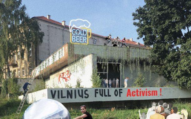 Vilnius kupinas aktyvizmo / Vilnius Full of Activism